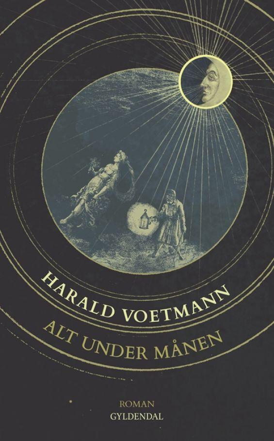 Alt under månen af Harald Voetmann. Design: Ivan Micic. (Gyldendal).